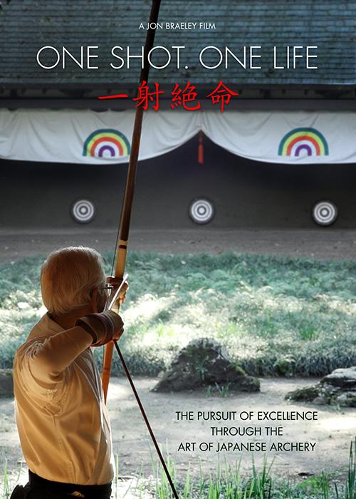 One Shot. One Life. Zen of Japanese Archery